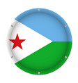 round metallic flag of djibouti with screws vector image vector image