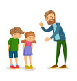 angry caucasian white father scolding his children vector image