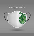 face mask white color with monstera leaf realistic vector image vector image