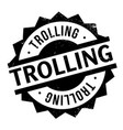 trolling rubber stamp vector image