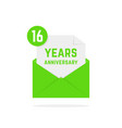 16 years anniversary icon missive in green letter vector image vector image