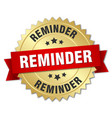 reminder 3d gold badge with red ribbon vector image vector image