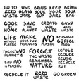 set hand drawn phrases on a theme zero waste vector image