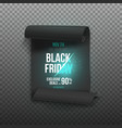 black friday poster realistic paper scroll vector image vector image