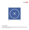 cross icon - blue photo frame vector image