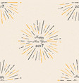 happy new year 2017 seamless pattern vintage sty vector image