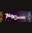 merry christmas on the background light bokeh can vector image