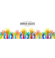 human rights day banner of diverse people hands vector image vector image