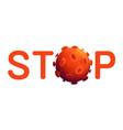 stop coronavirus infection warning sign vector image