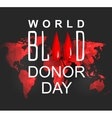 World blood donor day-June 14th vector image