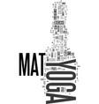 yoga mat text word cloud concept vector image vector image