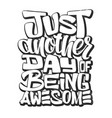 awesome slogan lettering t-shirt vector image vector image