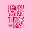 happy valentine day fun cartoon lettering vector image vector image