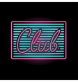 Light neon club label vector image vector image