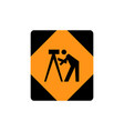 usa traffic road signsurvey crew working on the vector image vector image