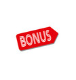 bonus label stamp icon isolated sticker badge logo vector image