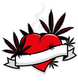 marijuana leaves on heart and blank banner vector image