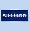 typography word billiard logo sport logotype vector image vector image