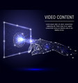 video content polygonal art style vector image