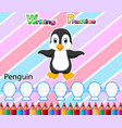 worksheet writing practice alphabet p for penguin vector image vector image