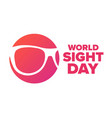 world sight day holiday concept template vector image vector image