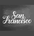 greetings from san francisco usa typography vector image vector image