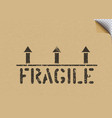 grunge fragile cargo box sign with arrows on craft vector image vector image