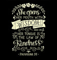 hand lettering she opens her mounth with wisdom on vector image vector image