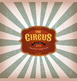 retro circus background with texture vector image vector image