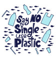 say no to single use plastic vector image vector image