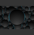 black and blue circles abstract tech background vector image vector image