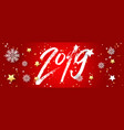 hand drawn signs lettering 2019 for happy new vector image