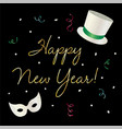 happy new year graphic with tophat and mask vector image vector image