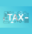 tax word trendy composition banner outline stroke vector image vector image