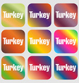 Turkey sign icon Nine buttons with bright vector image vector image