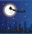 santa driving sledge in sky flying over night city vector image