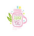 natural fresh juice logo template drinks label vector image vector image