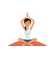 girl sitting in a lotus position with her hands up vector image vector image