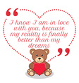 Inspirational love quote I know I am in love with vector image vector image
