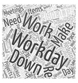 Making the Most of your Workday Word Cloud Concept vector image vector image