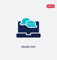 two color online chat icon from computer concept vector image vector image