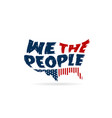 we the people constitution word in usa map vector image