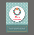 christmas card christmas wreath vector image vector image