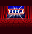 cinema show design with lights scene and red seats vector image vector image