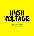 hight voltage style font design alphabet letters vector image vector image