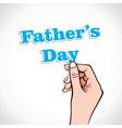 Fathers Day Word In Hand vector image vector image