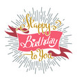happy birthday to you retro emblem vector image