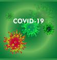 covid -19 corona vector image vector image