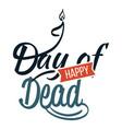 happy day dead flat logo sign vector image vector image