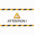 attention warning banner vector image vector image